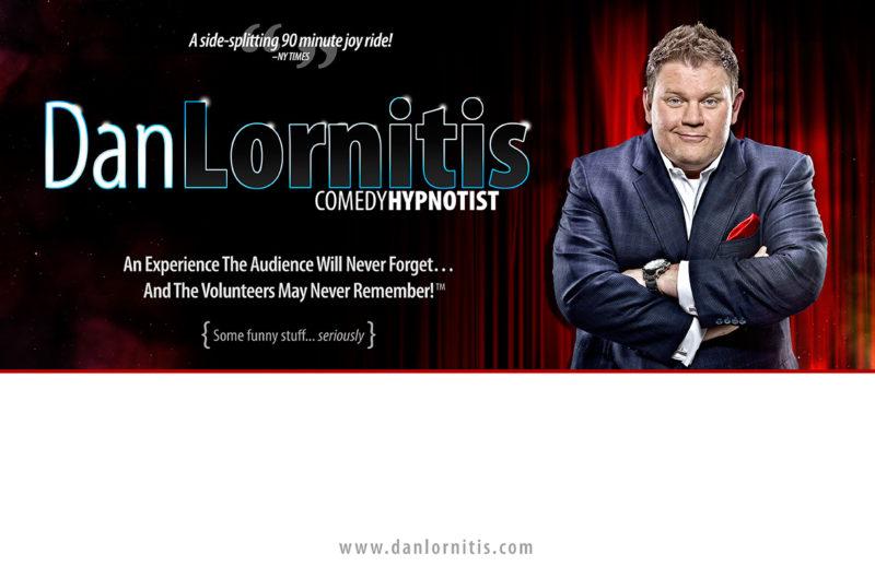 Comedy Hypnotist Dan Lornitis - A side-splitting 90 minute joy ride!